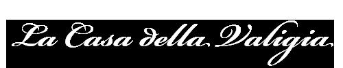 www.casadellavaligia.com