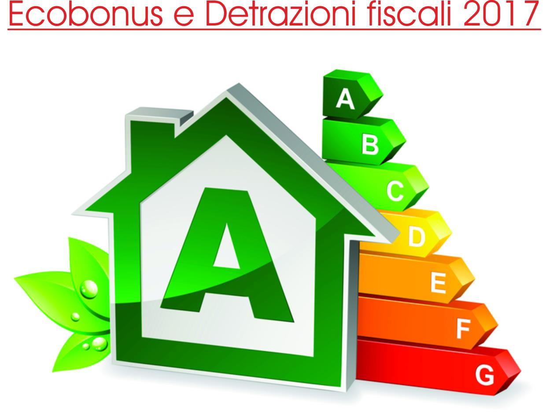 Ecobonus e Detrazioni fiscali 2017