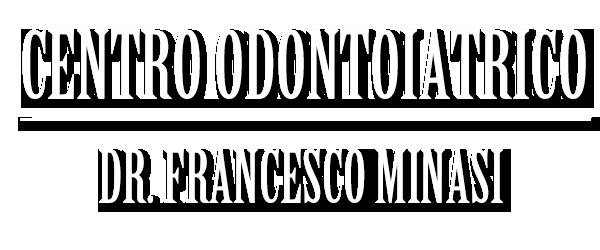 CENTRO ODONTOIATRICO DR. FRANCESCO MINASI