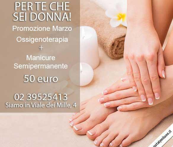 Promozione Marzo Ossigenoterapia Manicure Semipermanente