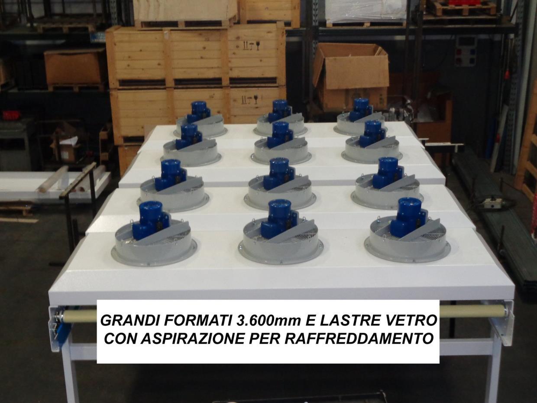 GRANDI FORMATI 3.600MM E LASTRE VETRO CON ASPIRAZIONE PER RAFFREDDAMENTO
