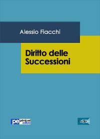 Saggio giuridico Diritto delle Successioni Studio Legale Alessio Fiacchi