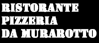 www.ristorantemurarotto.com