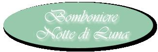 BOMBONIERE NOTTE DI LUNA