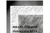 Mezzo filtrante rinforzato MTA