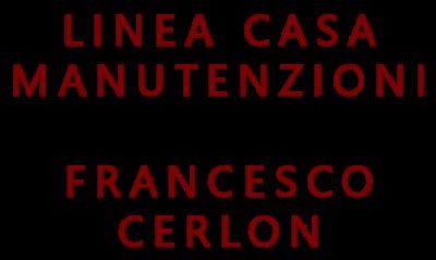 Linea Casa Manutenzioni Francesco Cerlon